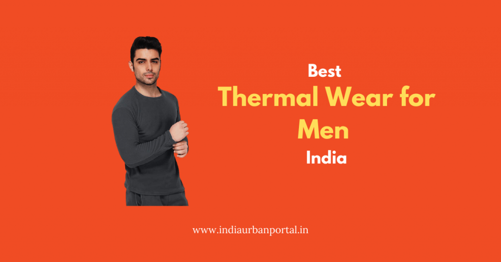 Best Thermal Wear for Men in India