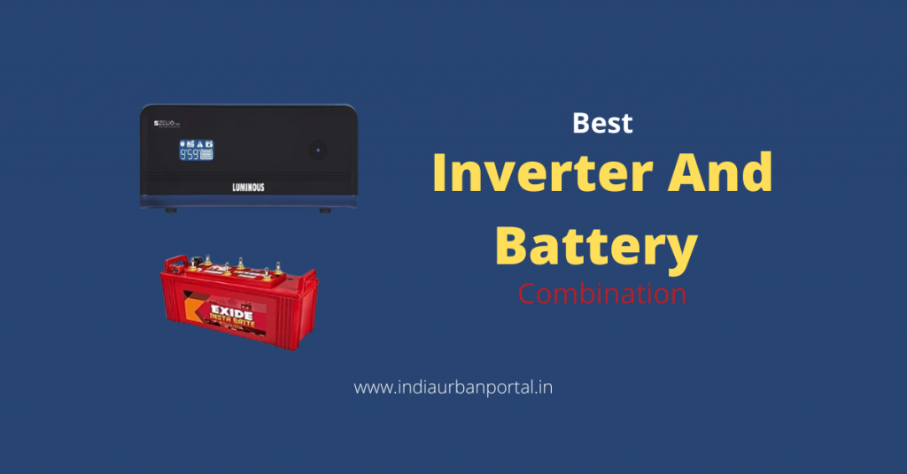 Best Inverter And Battery Combination